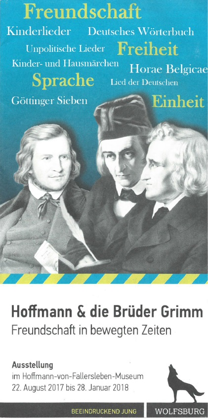 Hoffmann von Fallersleben und die Brüder Grimm