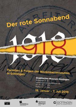 Der rote Sonnabend: Facetten und Folgen der Novemberrevolution 1918 in Göttingen