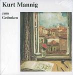 Kurt Mannig zum Gedenken