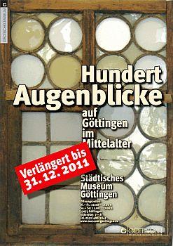 Hundert Augenblicke: Göttingen im Mittelalter