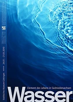 Wasser: Element des Lebens in Südniedersachsen