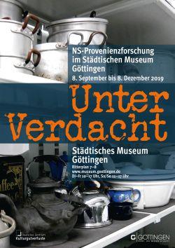 Unter Verdacht: NS-Provenienzforschung im Städtischen Museum Göttingen